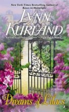 Kurland, Lynn Dreams of Lilacs