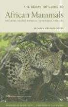 Richard D. Estes,   Daniel Otte The Behavior Guide to African Mammals