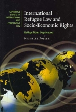 Foster, Michelle International Refugee Law And Socio-economic Rights