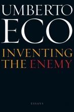 Eco, Umberto Inventing the Enemy