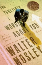 Mosley, Walter And Sometimes I Wonder About You