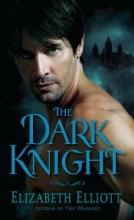 Elliott, Elizabeth The Dark Knight