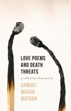 Watson, Samuel Wagan Love Poems and Death Threats