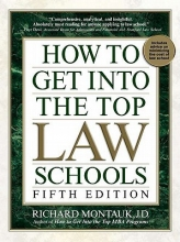 Montauk, Richard How to Get into the Top Law Schools