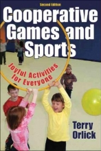 Terry Orlick Cooperative Games and Sports
