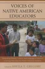 Sheila T. Gregory Voices of Native American Educators