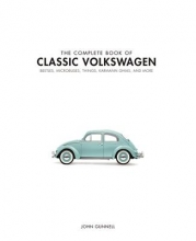 John,Gunnell Complete Book of Classic Volkswagens