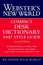 The Editors of the Webster`s New World D Webster`s New World Compact Desk Dictionary and Style Guide, Second Edition