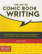 Kneece, Mark The Art of Comic Book Writing