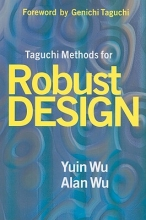 Wu, Yuin Taguchi Methods for Robust Design