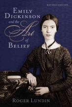 Lundin, Roger Emily Dickinson and the Art of Belief