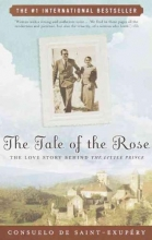 de Saint-Exupery, Consuelo The Tale of the Rose