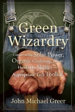 Greer, John Michael Green Wizardry