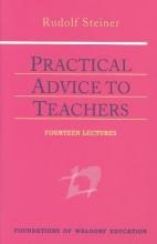 Rudolf Steiner,   Johanna Collis Practical Advice to Teachers
