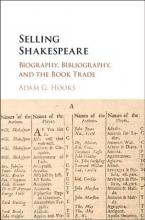 Hooks, Adam G. Selling Shakespeare