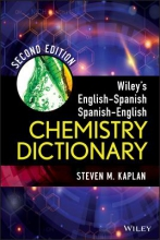 Steven M. Kaplan Wiley`s English-Spanish, Spanish-English Chemistry Dictionary