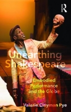 Pye, Valerie Unearthing Shakespeare