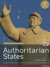 Price, Eunice,   Senes, Daniela Pearson Baccalaureate: History Authoritarian states 2nd edition bundle