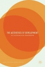 John Clammer,   Ananta Kumar Giri The Aesthetics of Development