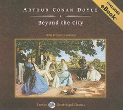 Doyle, Arthur Conan Beyond the City