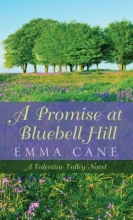 Cane, Emma A Promise at Bluebell Hill