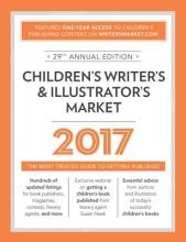 Children`s Writer`s & Illustrator`s Market 2017