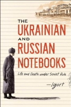 Igort The Russian and Ukrainian Notebooks