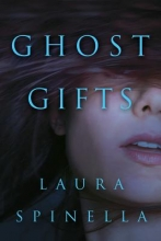 Spinella, Laura Ghost Gifts