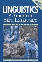 Clayton Valli,   Ceil Lucas,   Kristin J. Mulrooney,   Miako Villanueva Linguistics of American Sign Language - an Introduction
