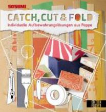 Dirk von Manteuffel Cut, Fold And Hold