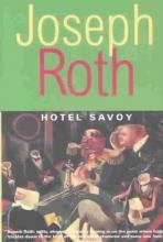 Roth, Joseph Hotel Savoy