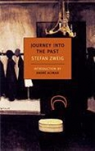 Zweig, Stefan Journey into the Past