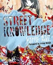 King, Adz Street Knowledge