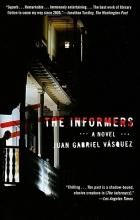 Vasquez, Juan Gabriel The Informers