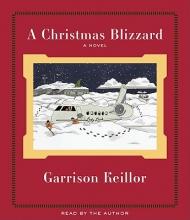 Keillor, Garrison A Christmas Blizzard