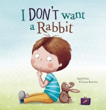 Prins, Ingrid I Don`t Want a Rabbit
