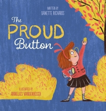 Danette Richards , The Proud Button