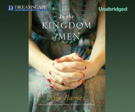 Barnes, Kim In the Kingdom of Men