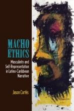Cortes, Jason Macho Ethics