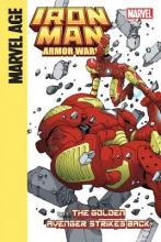 Caramagna, Joe Iron Man and the Armor Wars Part 4: the Golden Avenger Strikes Back