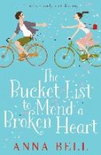 Bell, Anna Bucket List to Mend a Broken Heart