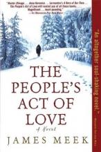 Meek, James The People`s Act of Love