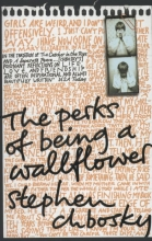 Chbosky, Stephen Perks of Being a Wallflower
