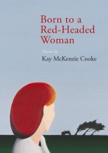 Cooke, Kay McKenzie Born to a Red-Headed Woman