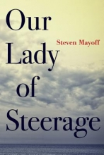 Mayoff, Steven Our Lady of Steerage