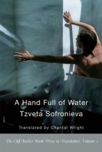 Sofronieva, Tzveta A Hand Full of Water
