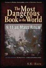 Bain, Saint K. The Most Dangerous Book in the World