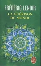 Lenoir, Frédéric La gurison du monde