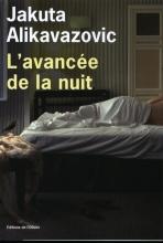 Jakuta  Alikavazovic L`avancée de la nuit