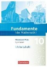 Fundamente der Mathematik 10. Schuljahr - Rheinland-Pfalz - Arbeitsheft mit Lösungen